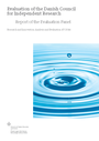 Evaluation of the Danish Council for independent Research
