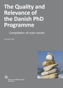 The quality and relevance of the Danish PhD programme: compilation of main results