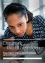 Denmark - Ready to seize future opportunities